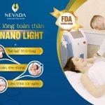 [ Hỏi – đáp] Triệt lông toàn thân bằng CN Nano Light có tốt không?